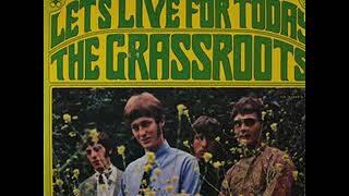 The Grass Roots Let S Live For Today Album 1967