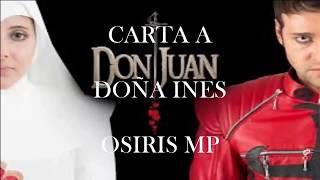 Don Juan Tenorio | carta a Doña Ines | Osiris mp