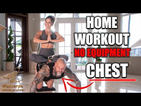 MICHELLE LEWIN: Home Workout - Chest // No Equipment