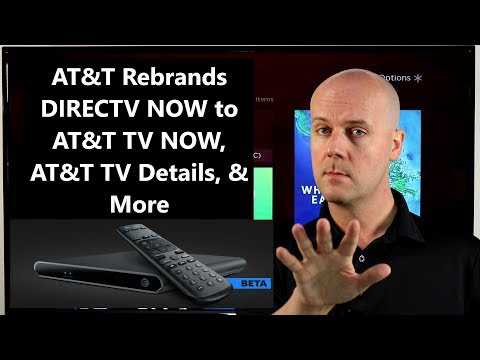 CCT #107 - AT&T Rebrands DIRECTV NOW To AT&T TV NOW, AT&T TV Details, & More