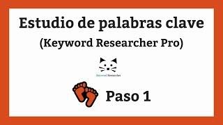 Estudio de palabras clave (Keyword Research) - Paso 1
