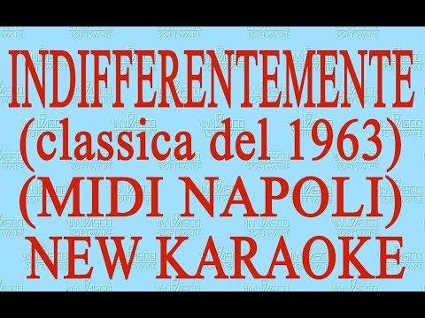Indifferentemente  - midi Napoli - New Karaoke