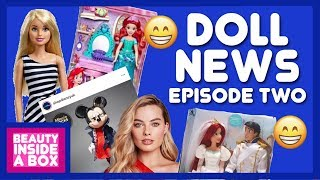 DOLL NEWS Ep2 (Barbie Live Action Movie, Disney Dolls, BTS Dolls And More)