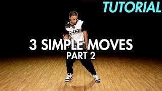 3 Simple Dance Moves for Beginners - Part 2 (Hip Hop Dance Moves Tutorial) | Mihran Kirakosian - Stafaband