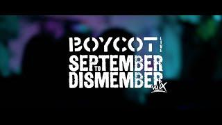 Boycot • Live @ September to Dismember IX, Bologna