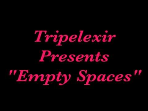 """Empty Spaces"" by ""Tripelexir"""