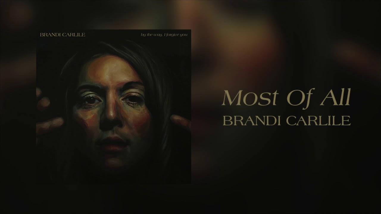 brandi-carlile-most-of-all-official-audio-brandi-carlile