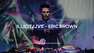 illicit Live - Eric Brown