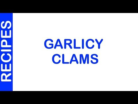 Garlicy Clams | EASY TO LEARN | QUICK RECIPES