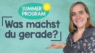 Sommerprogramm #8 - Was machst du gerade? - How to Respond?! - A2