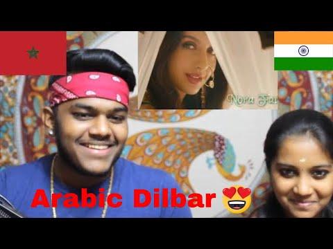 Dilbar Arabic Version REACTION | Fnaire Feat. Nora Fatehi