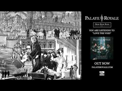 PALAYE ROYALE - Love The Void