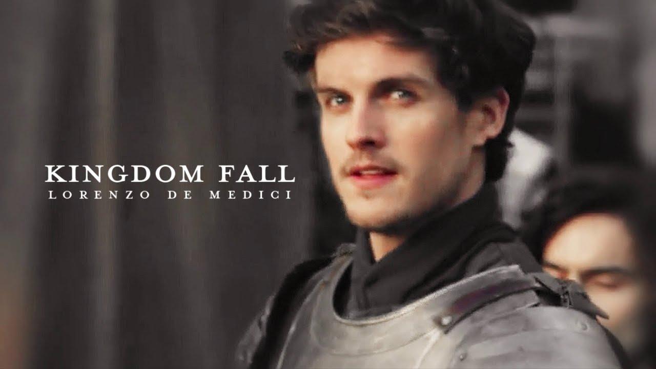 Kingdom Fall Lorenzo De Medici Youtube