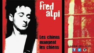 Watch Fred Alpi Aujourdhui video