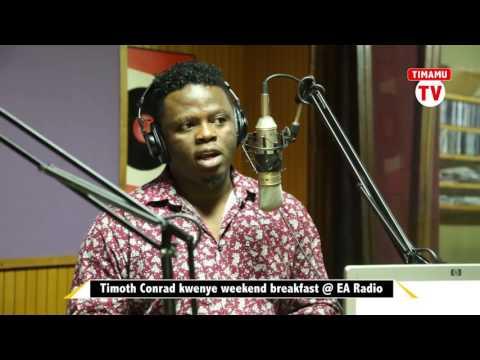 """""""Sitegemei EBITOKE na wasanii wengine kujitoa Timamu"""" - Timoth Conrad East Africa Radio"""