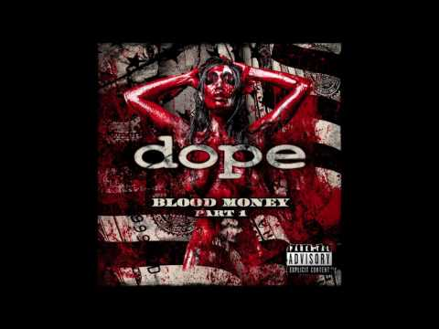 Dope  - Shoulda Known Better