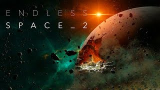 Endless Space 2 - Exclusive Explore Gameplay Trailer