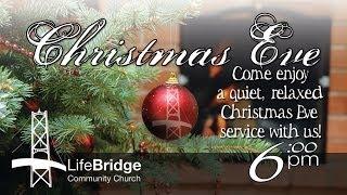 LifeBridge Church Christmas Eve Invite