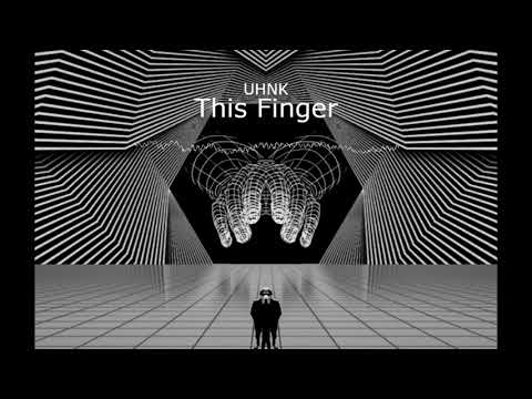 UHNK - This Finger [Dubstep] [EKM.CO]