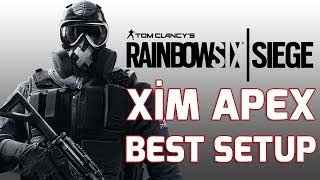 Xim Apex Rainbow Six Best Setup! Türkçe! Video