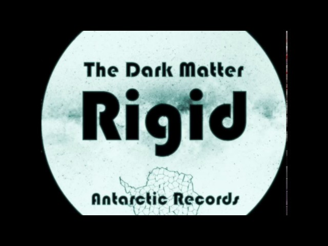 The Dark Matter- Rigid