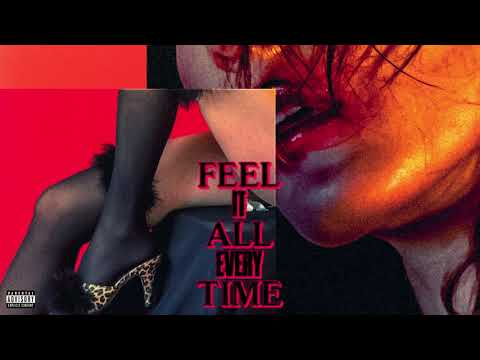 Blaise Moore - Feel It All Every Time [Audio] Mp3