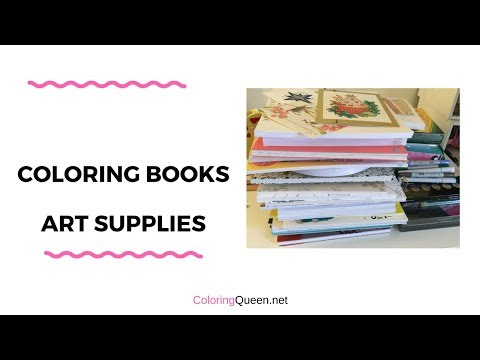 Coloring Books/Art Supplies - Redo of previous video + more stuff