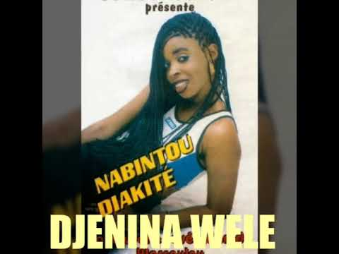 NABINTOU DIAKITE - DJENINA WELE #sumumalien