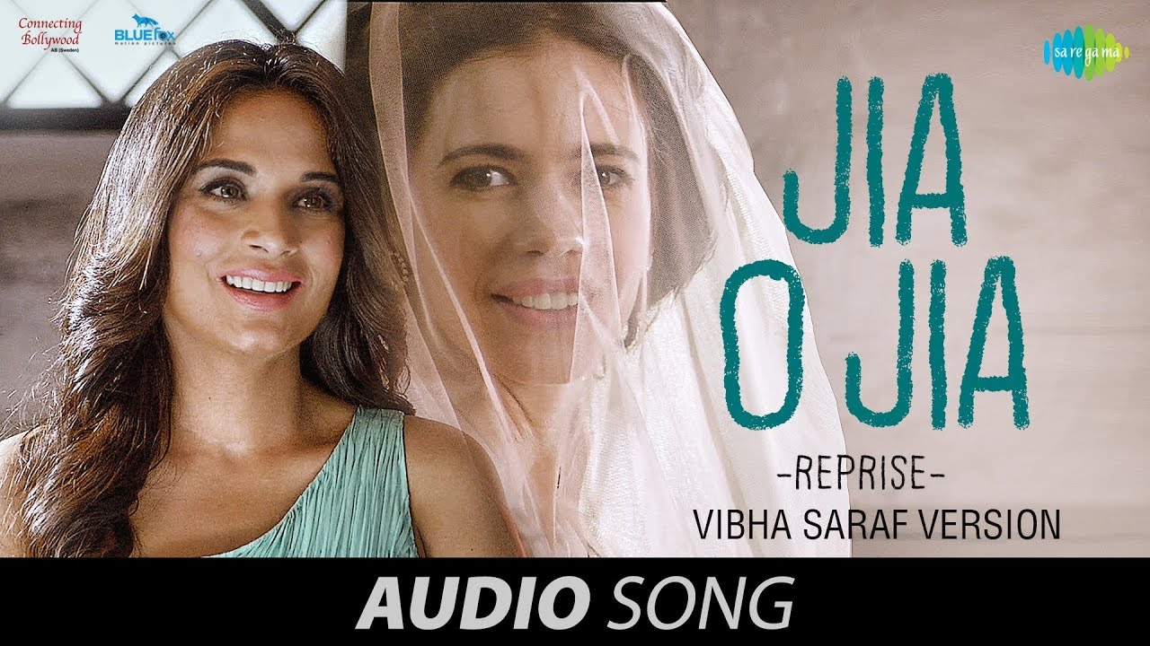 jia-o-jia-reprise-i-audio-jia-aur-jia-kalki-koechlin-richa-chadha-jyotica-tangri-rashid-ali