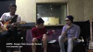 AMPM - Bangun Cinta (Acoustic Version)