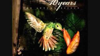 10 Years - Paralyzing Kings