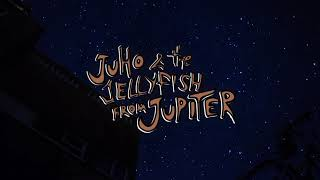 Juho & the Jellyfish from Jupiter - Star (Lyric Video)