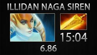 Dota 2 Naga Siren Fast Farm - Illidan - Radiance - 15:04 [6.86]