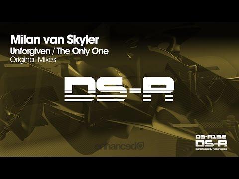 Milan van Skyler - Unforgiven  [OUT NOW]