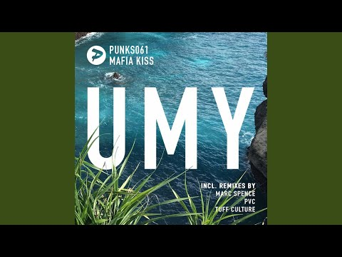 UMY (Marc Spence Remix)