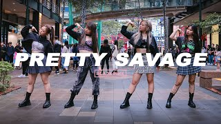 [KPOP IN PUBLIC CHALLENGE] BLACKPINK _ Pretty Savage Dance Cover by DAZZLING from Taiwan