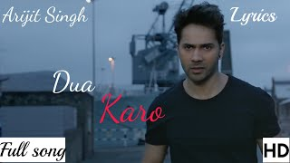 Dua Karo (Street Dancer) Full Video Song - Mp3 Song   Arijit Singh - Bohemia with lyrics