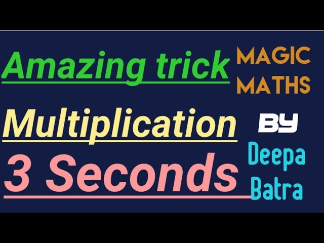 Fastest method to multiply any two digits number by another two digits number within just 3 seconds