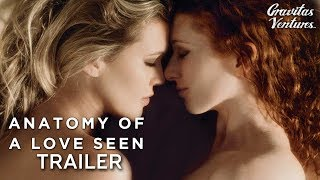 anatomy of a Love Seen - Trailer
