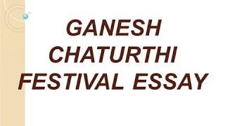 Short Essay on Ganesh Chaturthi Festival For School Children - High School