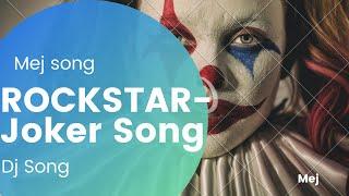 Rockstar – Joker SongNew DJ Song | English DJ Song | English DJ Remix|DJ song 2020
