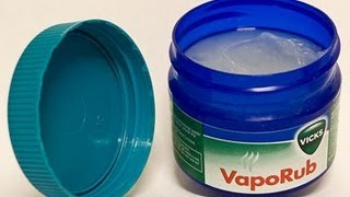 Surprising Uses for Vicks Vapor Rub