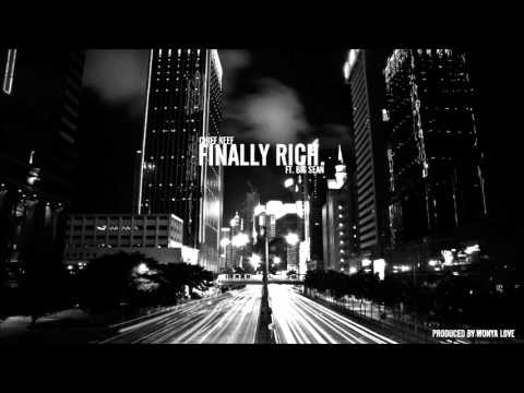 Chief Keef - Finally Rich Ft. Big Sean (Prod. Wonya Love) *Free Beat*