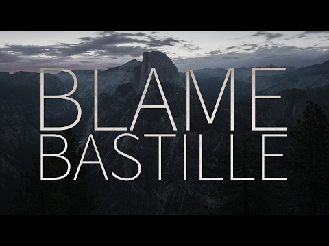 Bastille  |  Blame [Lyrics]