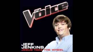The Voice : Jeff Jenkins - Jesus Take The Wheel [STUDIO VERSION]