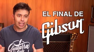 Las guitarras GIBSON al borde de la quiebra ¿Es el FINAL de GIBSON? Está al borde de bancarrota...