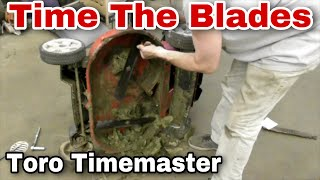 How To Time The Blades On A 30