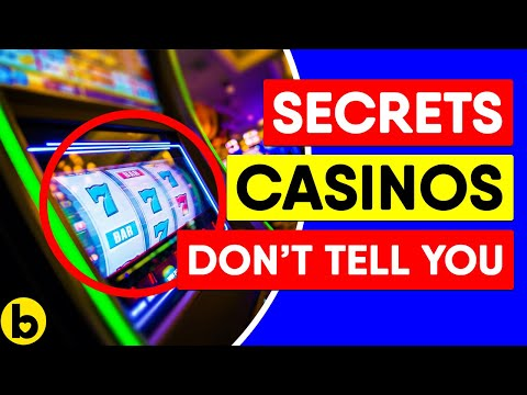 18 Secrets That Casinos Don't Want You To Know
