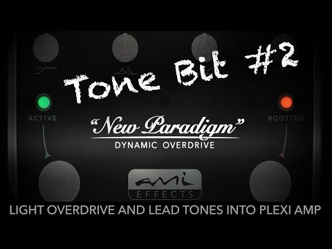 New Paradigm Overdrive - Tone Bit #2 - Light overdrive to lead tones into plexi amp