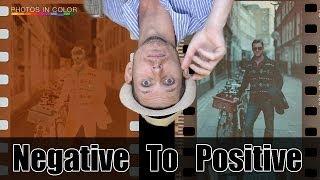 Convert Film Negatives To Positive - Tutorial